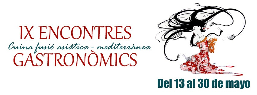 IX Encontres Gastronòmics |Cuina fusió asiática – mediterránea