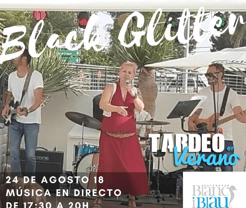 24 de agosto: Black Glitter en el Tardeo de Blanc i Blau